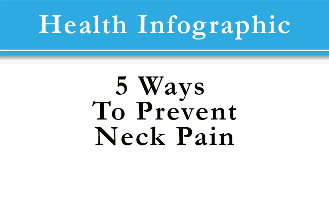 Five Ways to Prevent Neck Pain Infographic